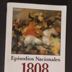 Militaria: EPISODIOS NACIONALES 1808. BENITO PÉREZ GALDÓS. Lote 288004758