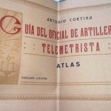 Militaria: GUÍA DEL OFICIAL DE ARTILLERÍA TELEMETRISTA AÑO 1922, 14 LÁMINAS. Lote 288217568