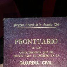 Militaria: PRONTUARIO DE LOS CONOCIMIENTOS QUE SE EXIGEN PARA EL INGRESO A LA GUARDIA CIVIL 1945. Lote 288217908