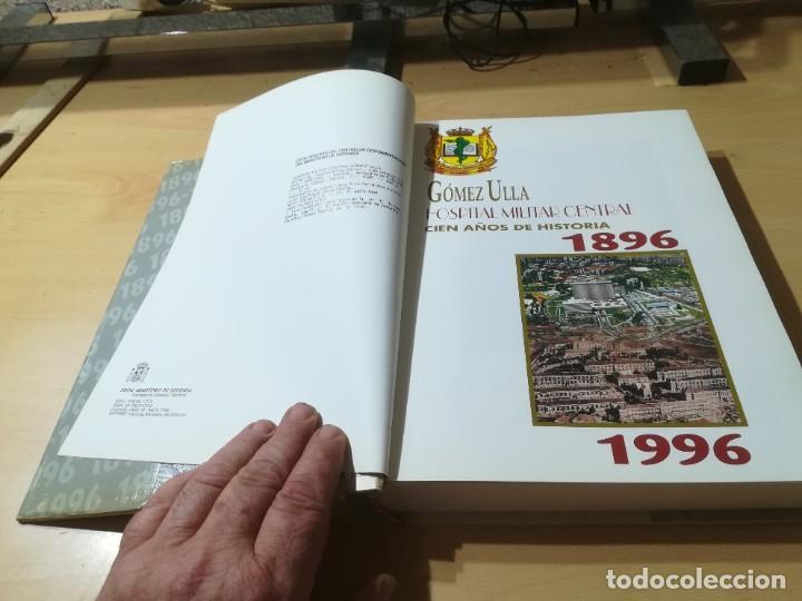 Militaria: HOSPITAL MILITAR GOMEZ ULLA / CIEN AÑOS DE HISTORIA / 1896 / 1996 / AL29 - Foto 4 - 288386338