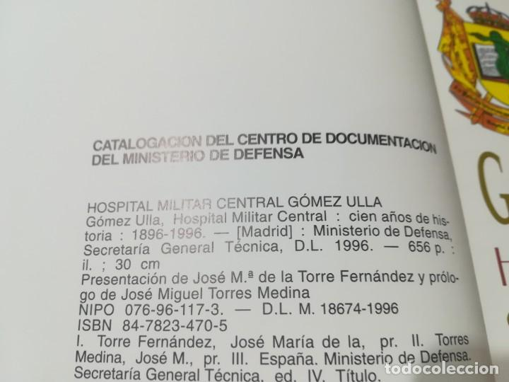 Militaria: HOSPITAL MILITAR GOMEZ ULLA / CIEN AÑOS DE HISTORIA / 1896 / 1996 / AL29 - Foto 5 - 288386338