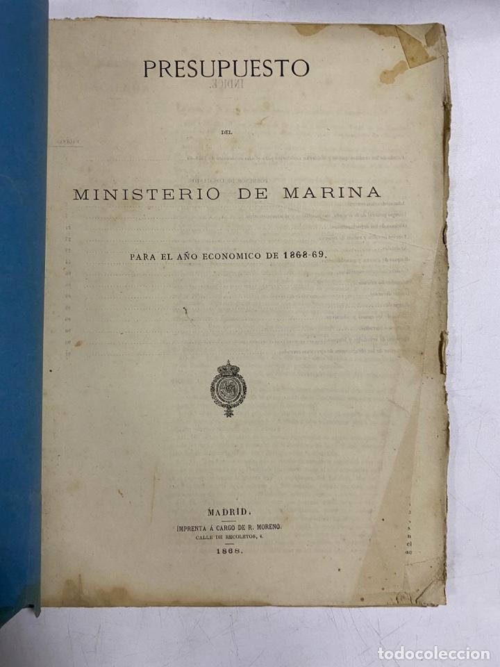 PRESUPUESTO GENERAL DEL MINISTERIO DE MARINA PARA EL AÑO ECONOMICO DE 1868-69. PAGS: 97 (Militar - Libros y Literatura Militar)