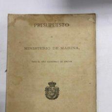 Militaria: PRESUPUESTO GENERAL DEL MINISTERIO DE MARINA PARA EL AÑO ECONOMICO DE 1867-68. PAGS: 112. Lote 288449818