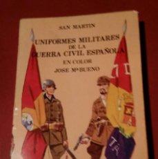 Militaria: LIBRO UNIFORMES MILITARES DE LA GUERRA CIVIL ESPAÑOLA.. Lote 288732323