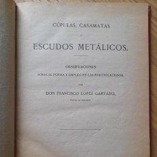 Militaria: CÚPULAS, CASAMATAS Y ESCUDOS METÁLICOS. IMPRENTA DEL MEMORIAL DE INGENIEROS, MADRID. 1885 RARO. Lote 289244618