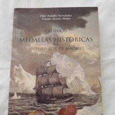 Militaria: CATALOGO DE MEDALLAS DEL MUSEO NAVAL DE MADRID 2002. Lote 289850963
