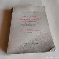 Militaria: PRINCIPIOS DE DERECHO MILITAR ESPAÑOL. FERNANDO DE QUEROL Y DURAN. TOMO I. 1945.ED.NAVAL.609 PAGS.. Lote 289895598
