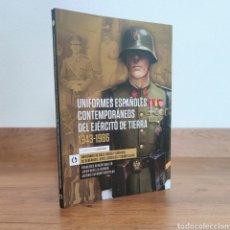 Militaria: UNIFORMES CONTEMPORANEOS DEL EJERCITO DE TIERRA 1943-1986 UNIFORMES MILITARES EJERCITO ESPAÑOL. Lote 293210653