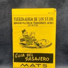 Militaria: GUIA PASAJERO FUERZA AEREA EEUU SERVICIO MILITAR TRANSPORTE AEREO MATS 1954 23X15CMS. Lote 293451463