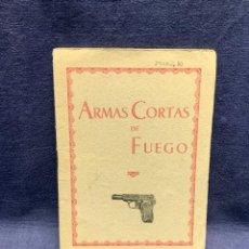 Militaria: MANUAL ARMAS CORTAS DE FUEGO LAS PALMAS 1938 16X11,5CMS. Lote 293452158