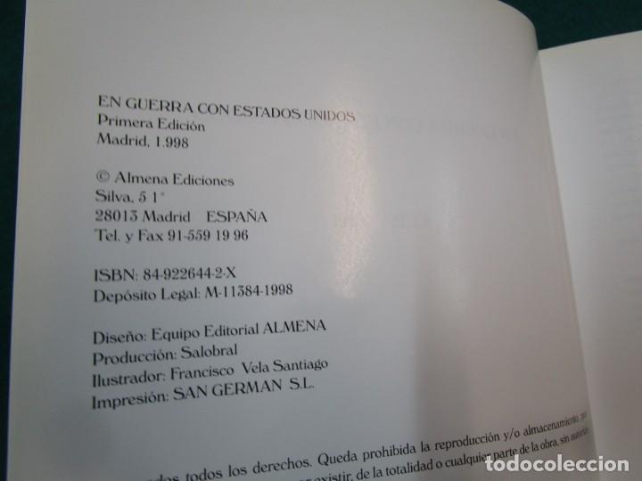 Militaria: CUBA 1899 LA GUERRA CON ESTADOS UNIDOS - ANTONIO CARRASCO GARCIA - EDI ALMENA 1998 1.3KG + - Foto 3 - 293478943