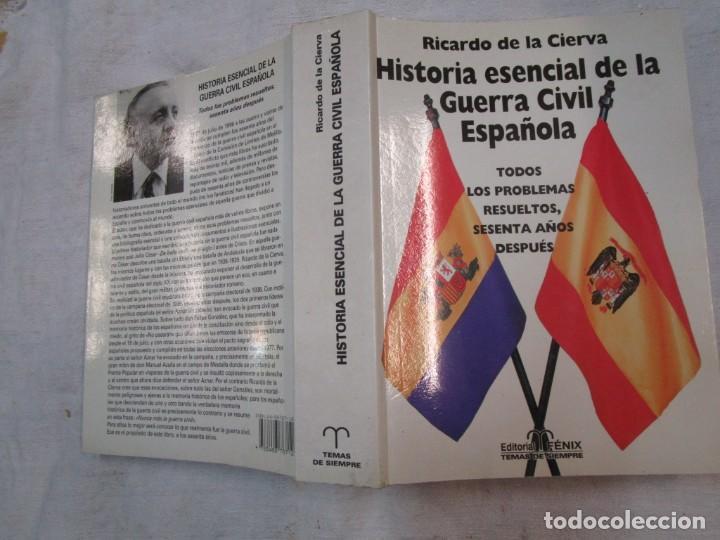HISTORIA ESENCIAL DE LA GUERRA CIVIL ESPAÑOLA - RICARDO DE LA CIERVA - EDITORIAL FENIX 1996 1.5KG + (Militar - Libros y Literatura Militar)