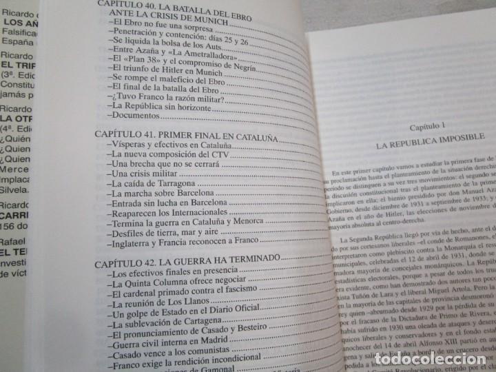 Militaria: HISTORIA ESENCIAL DE LA GUERRA CIVIL ESPAÑOLA - RICARDO DE LA CIERVA - EDITORIAL FENIX 1996 1.5kg + - Foto 11 - 293504778