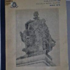 Militaria: ANTIGUO LIBRO DE LA ESCUELA NAVAL MILITAR SOBRE HISTORIA NAVAL UNIVERSAL. AÑO 1970. Lote 294489563