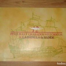Militaria: LA BATALLA DE RANDE - PINTURAS Y GRABADOS HISTORICOS - VIGO PONTEVEDRA - BATALLA GUERRA NAVAL ESPAÑA. Lote 294503743