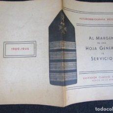 Militaria: AL MARGEN DE UNA HOJA GENERAL DE SERVICIOS - SALVADOR CLAVIJO - SANIDAD ARMADA MARINA DEDICADO 1946. Lote 294964173