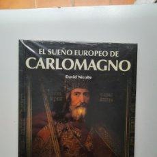 Militaria: EL SUEÑO EUROPEO DE CARLOMAGNO / OSPREY / EDAD MEDIA. Lote 295825128