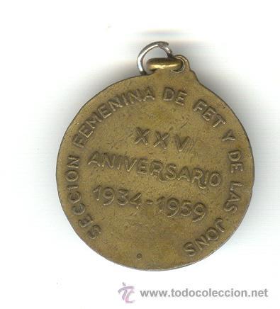 Militaria: MEDALLA 1934-1959 XXV ANIVERSARIO SECCIÓN FEMENINA FALANGE JOSE ANTONIO PRIMO DE RIVERA - Foto 2 - 27437284