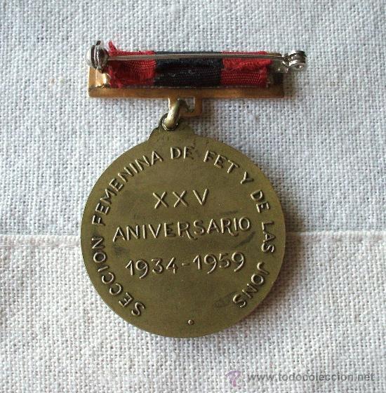 Militaria: MEDALLA ORIGINAL 1934-1959 XXV ANIVERSARIO SECCIÓN FEMENINA FALANGE JOSE ANTONIO . - Foto 2 - 19229368
