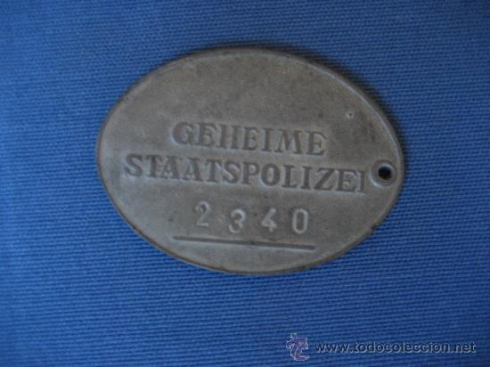 Militaria: MEDALLA CHAPA IDENTIFICACIÓN GESTAPO GEHEIME STAASPOLIZEI III REICH WW2 ORIGINAL 100%100 (NUMERADA) - Foto 2 - 31750649