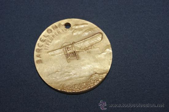 RARA MEDALLA DE BARCELONA 11 FEBRER 1910, PRIMER VOL A ESPAÑA. PRIMER VUELO A ESPAÑA. (Militar - Medallas Españolas Originales )
