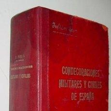 Militaria: CONDECORACIONES MILITARES Y CIVILES DE ESPAÑA. LEGISLACION, ANOTADA Y CONCORDADA, DE TODAS LAS ORDEN. Lote 38258325