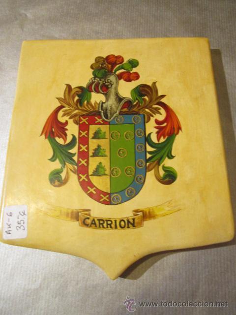 ESCUDO HERÁLDICO - CARRION - PINTADO A MANO SOBRE MADERA. 16 X 18,5 CMS. (Militar - Reproducciones y Réplicas de Medallas )