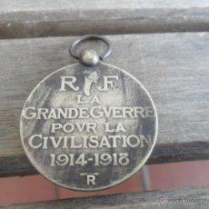 Militaria: MEDALLA FRANCESA R F LA GRANDE GVERRE POUR LA CIVILISATION 1914 1918. Lote 49205317