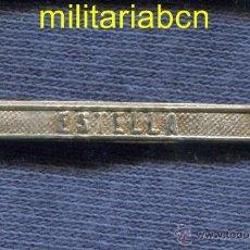 Militaria: PASADOR PARA LA MEDALLA DE DISTINCIÓN DE ALFONSO XII: ESTELLA.. Lote 49647241