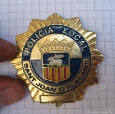 Militaria: PLACA POLICIA LOCAL ORIGINAL SANT JOAN D´ALACANT SAN JUAN ALICANTE. Lote 59719311
