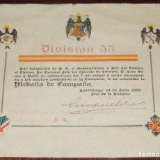 Militaria: CONCESION DE LA MEDALLA DE CAMPAÑA DE LA DIVISION 55, EN SABIÑANIGO 24 DE JULIO DE 1939, POR DELEGAC. Lote 68413125