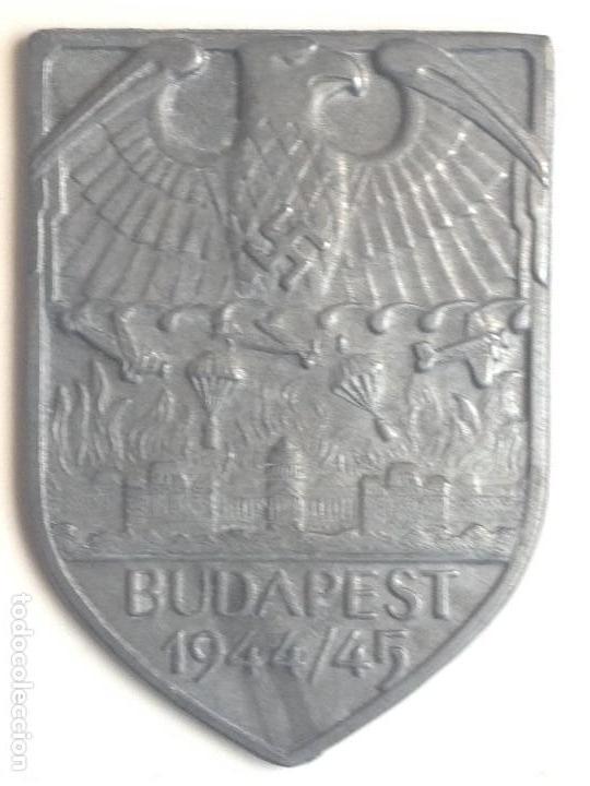 PLACA BATALLA DE BUDAPEST, HUNGRÍA. ALEMANIA, PARACAIDISTAS. 2ª GUERRA MUNDIAL. 1944-1945. RÉPLICA (Militar - Reproducciones y Réplicas de Medallas )