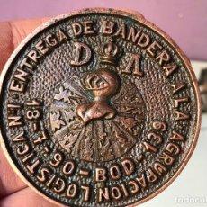 Militaria: ENTREGA DE BANDERA A LA AGRUPACION LOGISTICA - MEDALLA O MEDALLON CONMEMORATIVA. Lote 102743131