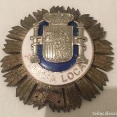 Militaria: PLACA POLICÍA LOCAL O MUNICIPAL. Lote 119990722