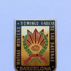Militaria: MATIAS MONTERO- DOMINGO GARCIA DE LAS BAYONAS-BARCELONA-ANTES MORIR QUE CEJAR- 4 CM X 5 CM. Lote 122880303