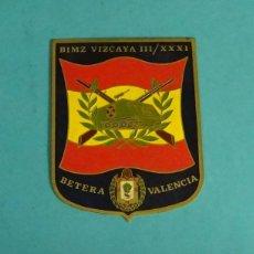 Militaria: LA PLACA BIMZ VIZCAYA III / XXXI. BÉTERA. VALENCIA. Lote 134061286