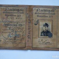 Militaria: AUSWEIS NACHTIGALL SCHUTZMANNSCHAFT BATAILLON 201. Lote 159523052