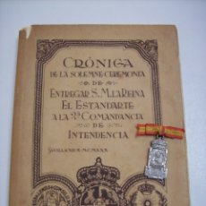 Militaria: MEDALLA Y LIBRO ENTREGA ESTANDARTE II COMANDANCIA DE INTENDENCIA SEVILLA. Lote 176836198