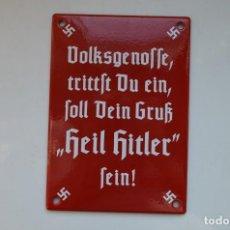 Militaria: WWII GERMAN ENAMEL SIGN VOLKSGENOSSE, TRITTST DU EIN, SOLL DEIN GRUGRUSS HEIL HITLER SEIN. Lote 192231870