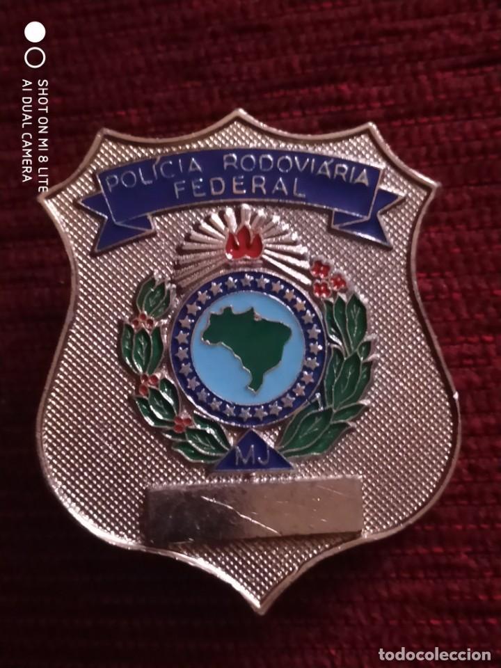 PLACA DE LA POLICIA DE CARRETERAS ( FERROVIARIA ) DE BRASIL, INSIGNIA DISTINTIVO POLICIAL FEDERAL (Militar - Medallas Extranjeras Originales)