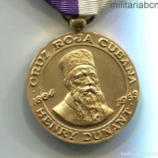 Militaria: CUBA. MEDALLA HENRY DUNANT POR SERVICIO DISTINGUIDO A LA CRUZ ROJA CUBANA. Lote 195415982