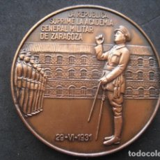 Militaria: MEDALLA BRONCE. LA REPUBLICA SUPRIME LA ACADEMIA GENERAL MILITAR DE ZARAGOZA 29-VI-1931. Lote 219605223