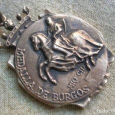 Militaria: MEDALLA DE BURGOS. PERTENECIÓ A MUY IMPORTANTE PERSONAJE POLÍTICO DEL RÉGIMEN DE FRANCO.. Lote 236690345