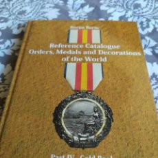 Militaria: LIBRO SOBRE CONDECORACIONES. REFERENCE CATALOGUE ORDERS, MEDALS, DECORATIONS OF THE WORLD. Lote 244934415