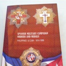 """Militaria: LIBRO ÓRDENES Y MEDALLAS DE LAS CAMPAÑAS MILITARES ESPAÑOLAS FILIPINAS Y CUBA. PHILIPPINES & CUBA """"S. Lote 265733729"""
