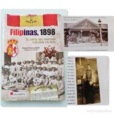 Militaria: LIBRO FILIPINAS 1898 / PHILLIPINES, EL FINAL DEL IMPERIO ESPAÑOL EN ASIA, POR ROBERTO BLANCO ANDRES. Lote 265736059