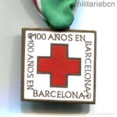 Militaria: MEDALLA DE 100 AÑOS DE LA CRUZ ROJA EN BARCELONA. 1972.. Lote 288617888