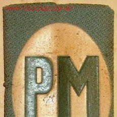 Militaria: HOMBRERA PM.. Lote 1281562