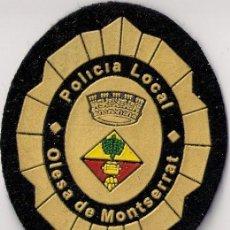 Militaria: PARCHE EMBLEMA ESCUDO DE POLICÍA OLESA DE MONSTSERRAT ESPAÑA. Lote 26139544