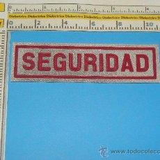 Militaria: PARCHE DE SEGURIDAD PRIVADA. SEGURIDAD. VIGILANTES / GUARDAS JURADO. . Lote 27662109